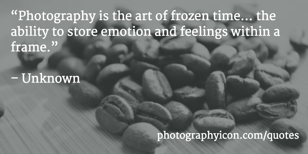 Photography-is-the-art-of-frozen-time-the-ability-to-store-emotion-and-feelings-within-a-frame-Unknown-Icon-Photography-School